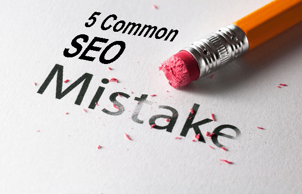 5 Common Mistakes in SEO