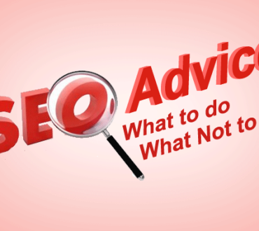 What to do – What Not to Do – SEO Advice