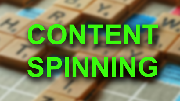 What is Content Spinning ?
